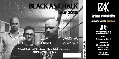 Hardticket BLACK AS CHALK – HANNOVER – LUX – 29. September 2018 – Guest: Imperial Tunfisch